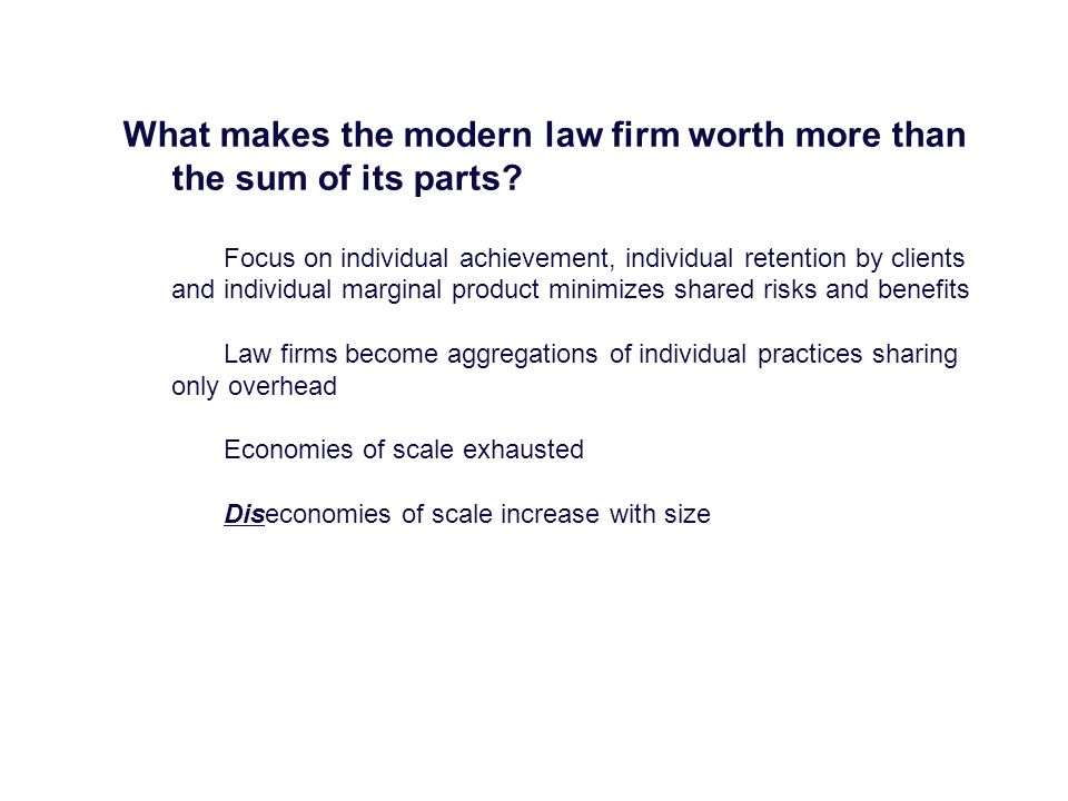 What makes the modern law firm worth more than the sum of its parts