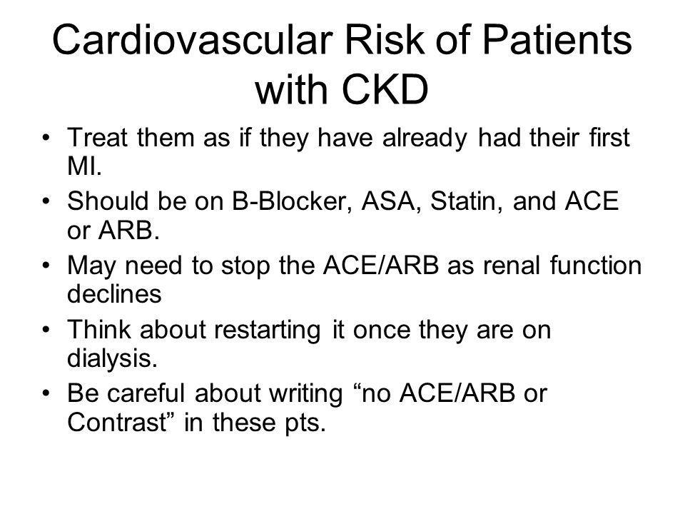Cardiovascular Risk of Patients with CKD