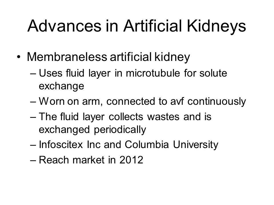Advances in Artificial Kidneys