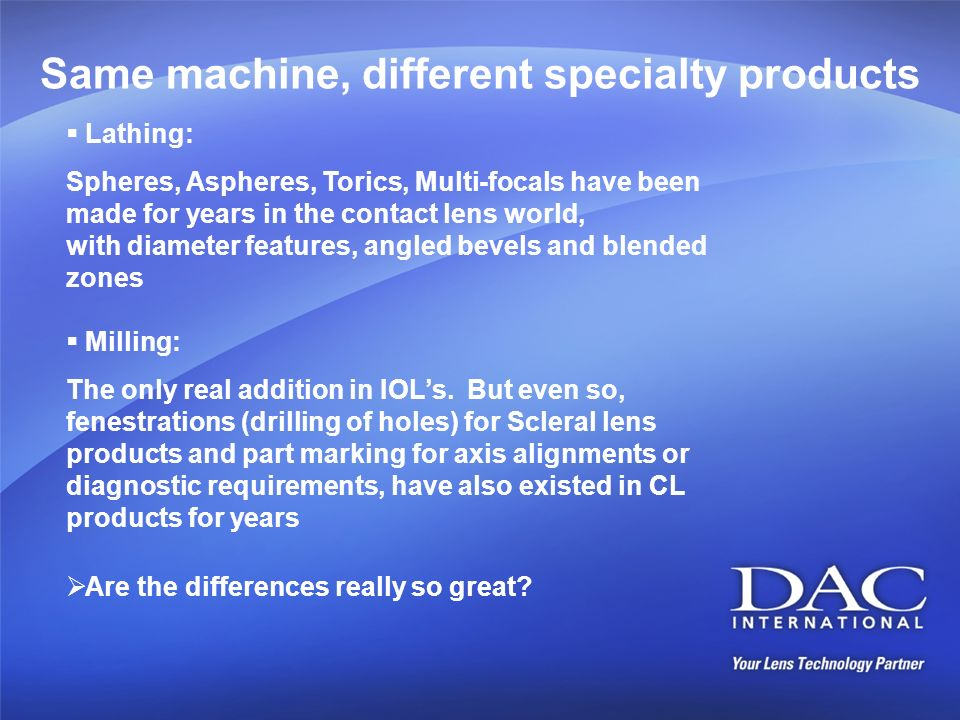 Same machine, different specialty products