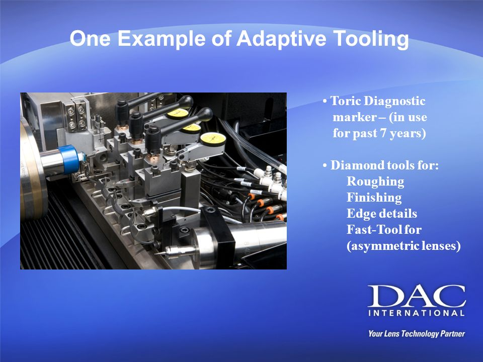 One Example of Adaptive Tooling