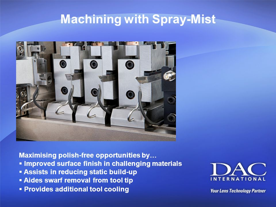 Machining with Spray-Mist