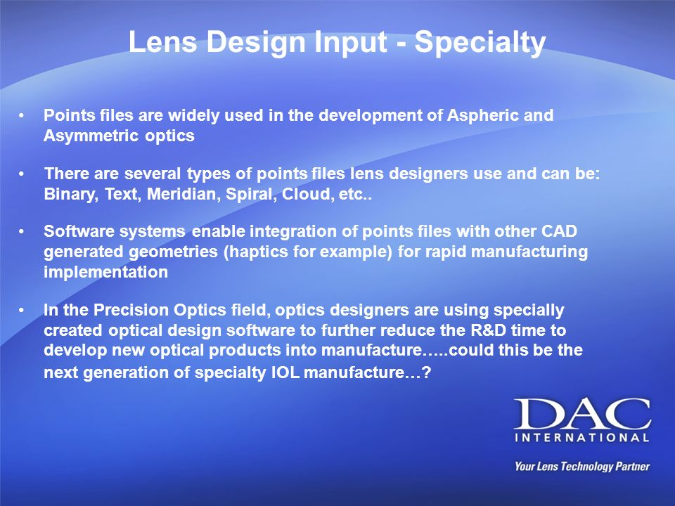 Lens Design Input - Specialty
