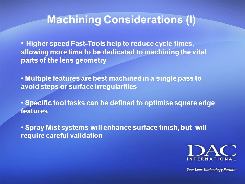 Machining Considerations (I)