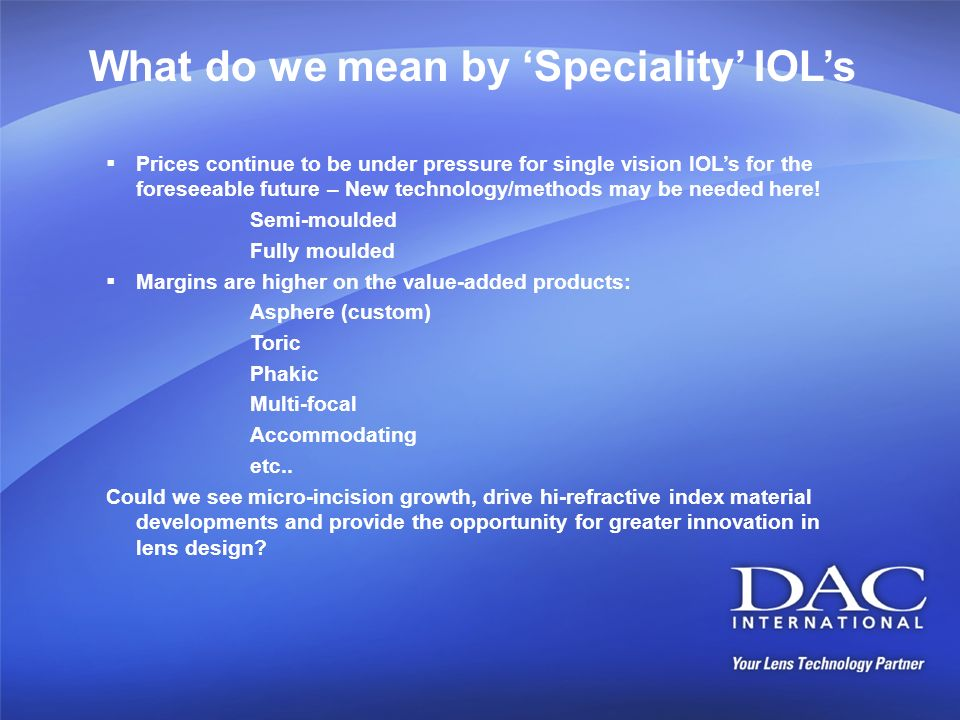 What do we mean by 'Speciality' IOL's