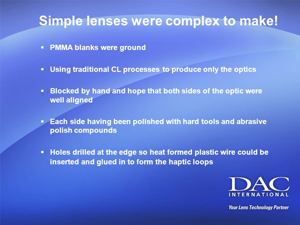 Simple lenses were complex to make!