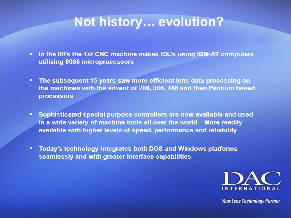 Not history… evolution
