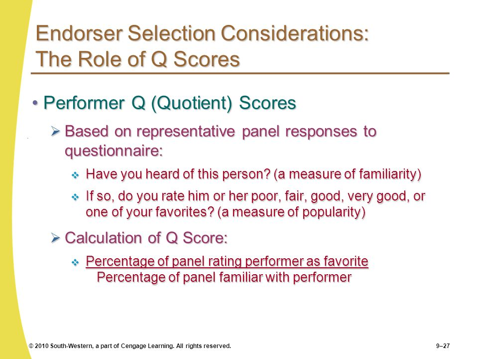 Endorser Selection Considerations: The Role of Q Scores