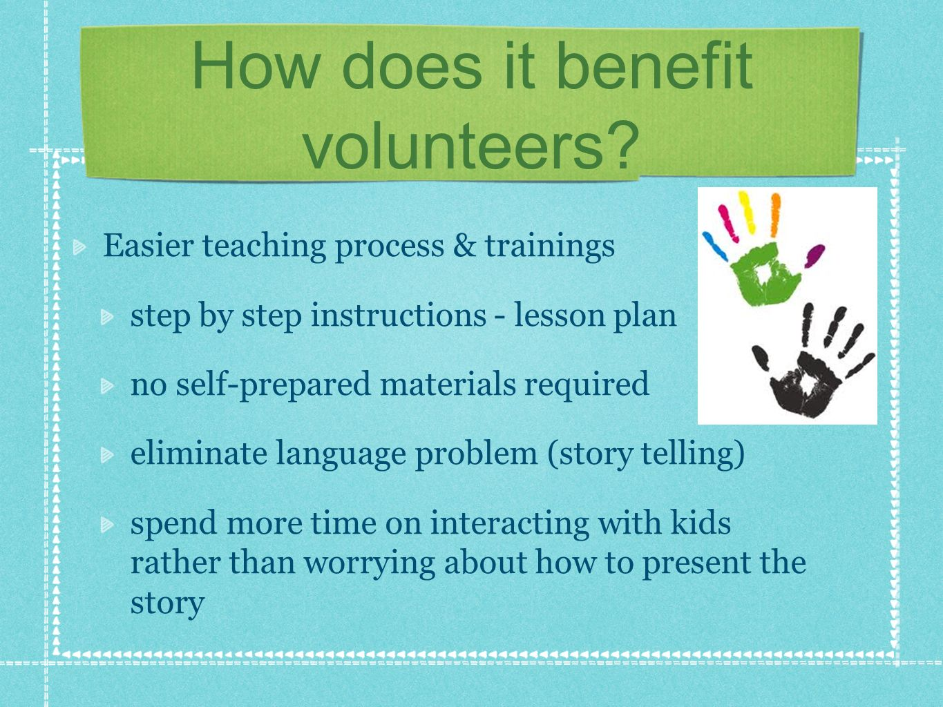 How does it benefit volunteers