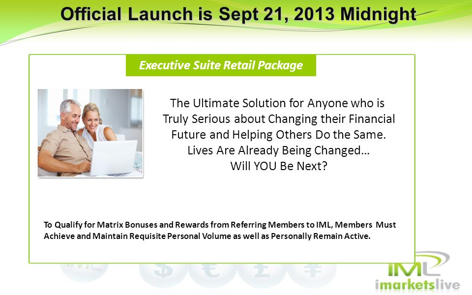 Official Launch is Sept 21, 2013 Midnight