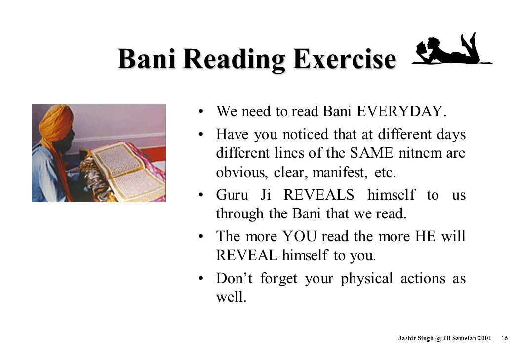 Bani Reading Exercise We need to read Bani EVERYDAY.