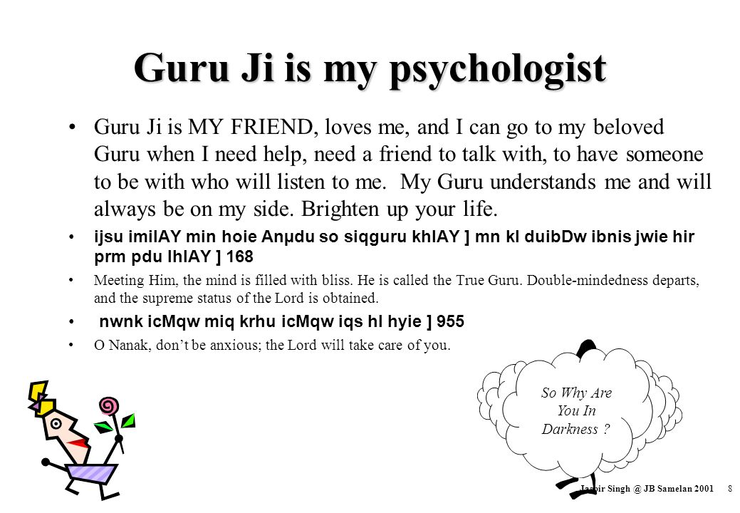 Guru Ji is my psychologist