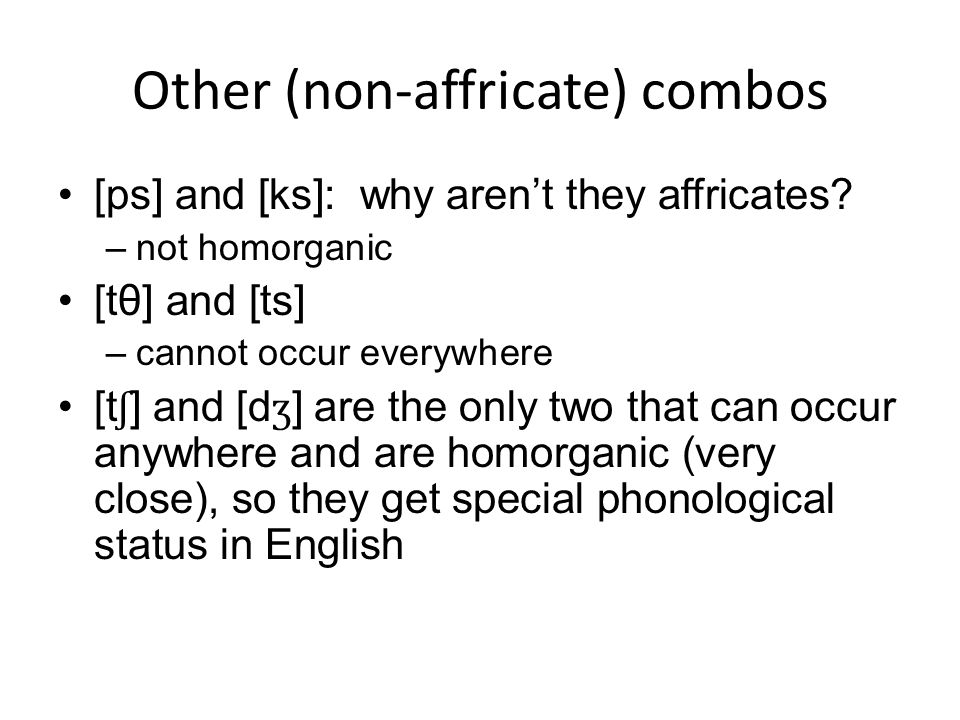 Other (non-affricate) combos
