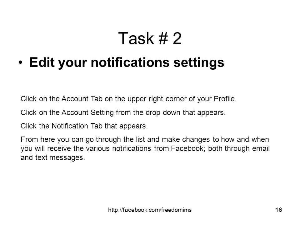 Task # 2 Edit your notifications settings