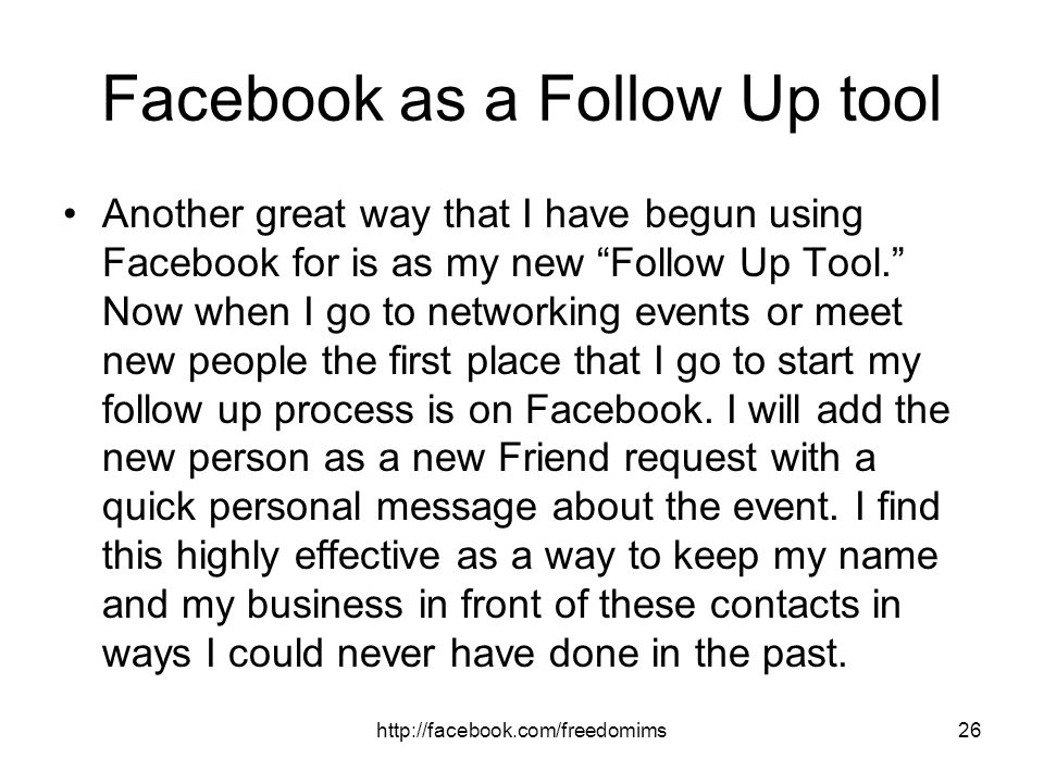 Facebook as a Follow Up tool