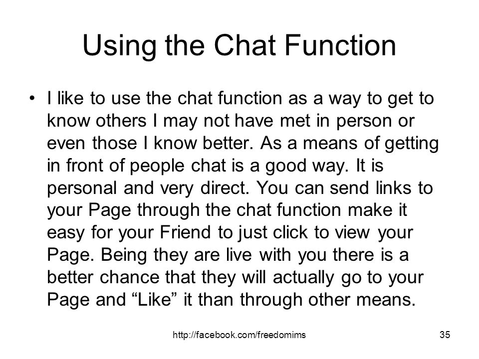 Using the Chat Function