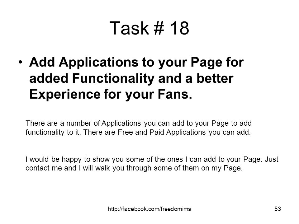 Task # 18 Add Applications to your Page for added Functionality and a better Experience for your Fans.