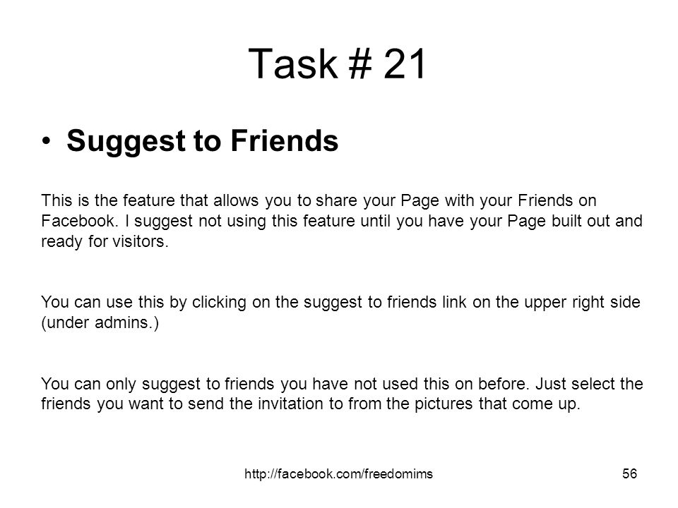 Task # 21 Suggest to Friends