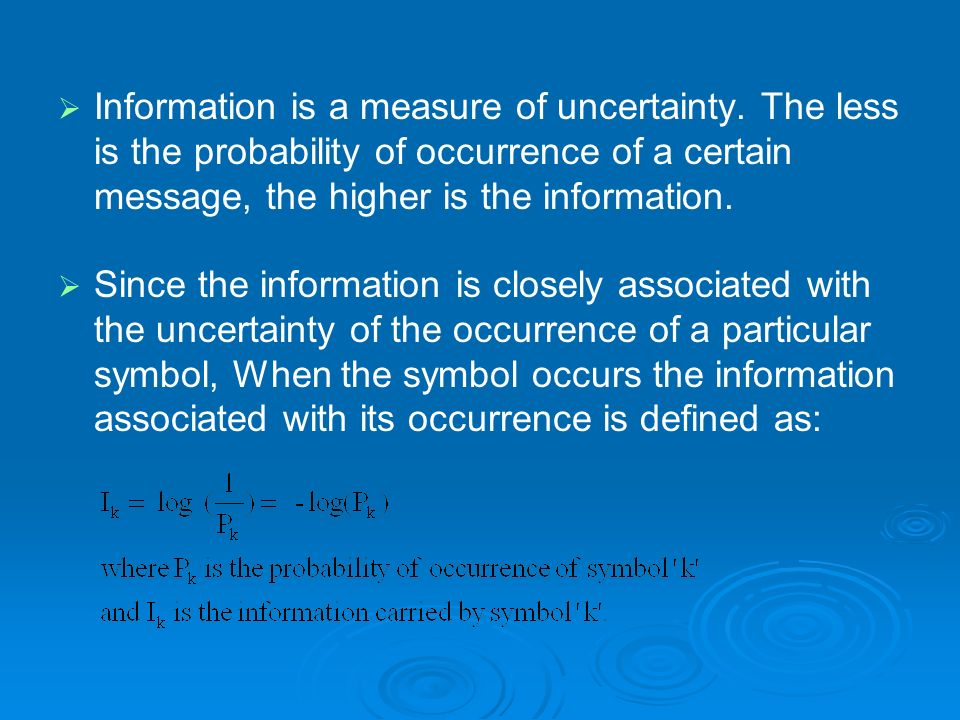 Information is a measure of uncertainty