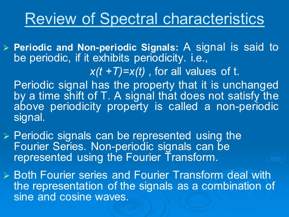 Review of Spectral characteristics