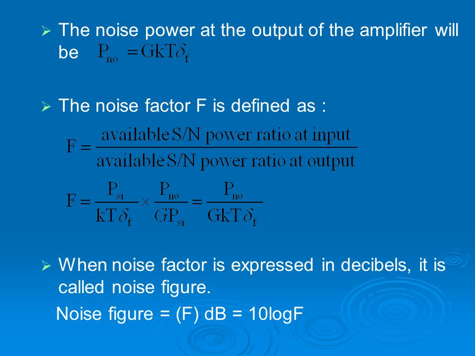 The noise power at the output of the amplifier will be