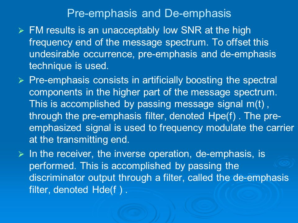 Pre-emphasis and De-emphasis