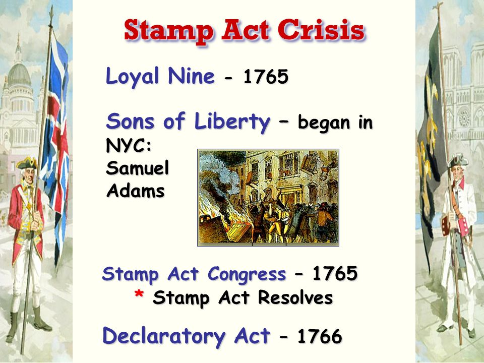 Stamp Act Crisis Loyal Nine