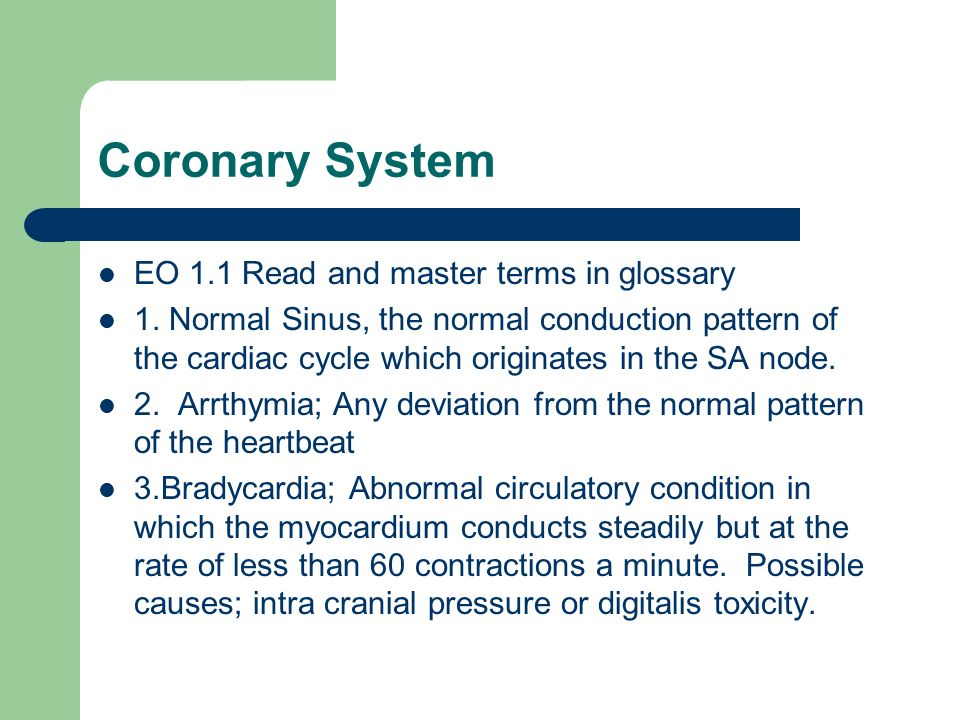 Coronary System EO 1.1 Read and master terms in glossary