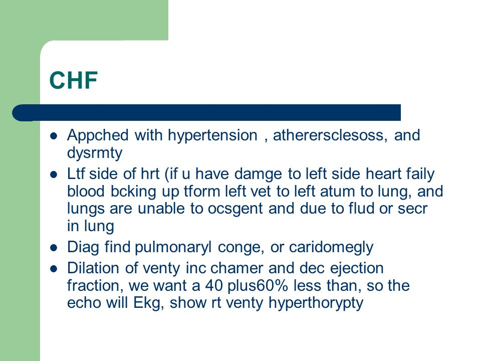 CHF Appched with hypertension , atherersclesoss, and dysrmty