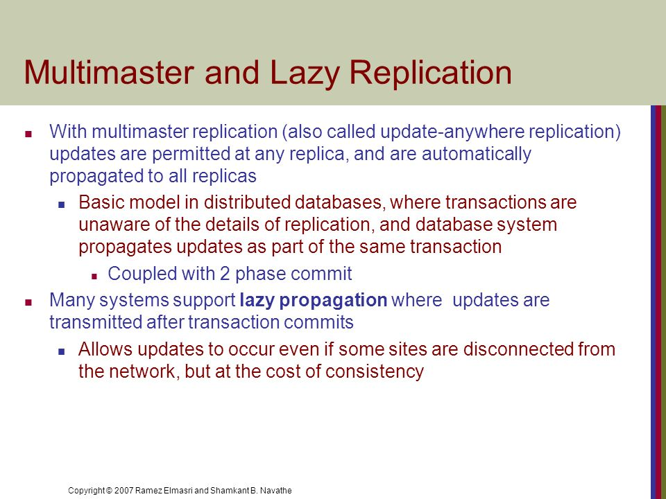 Multimaster and Lazy Replication