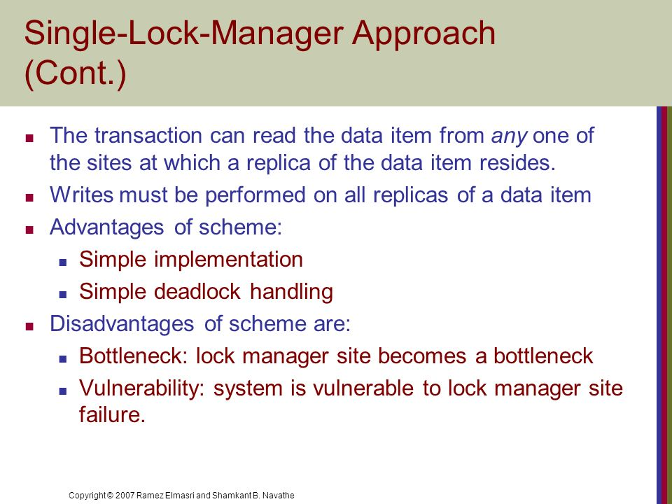 Single-Lock-Manager Approach (Cont.)