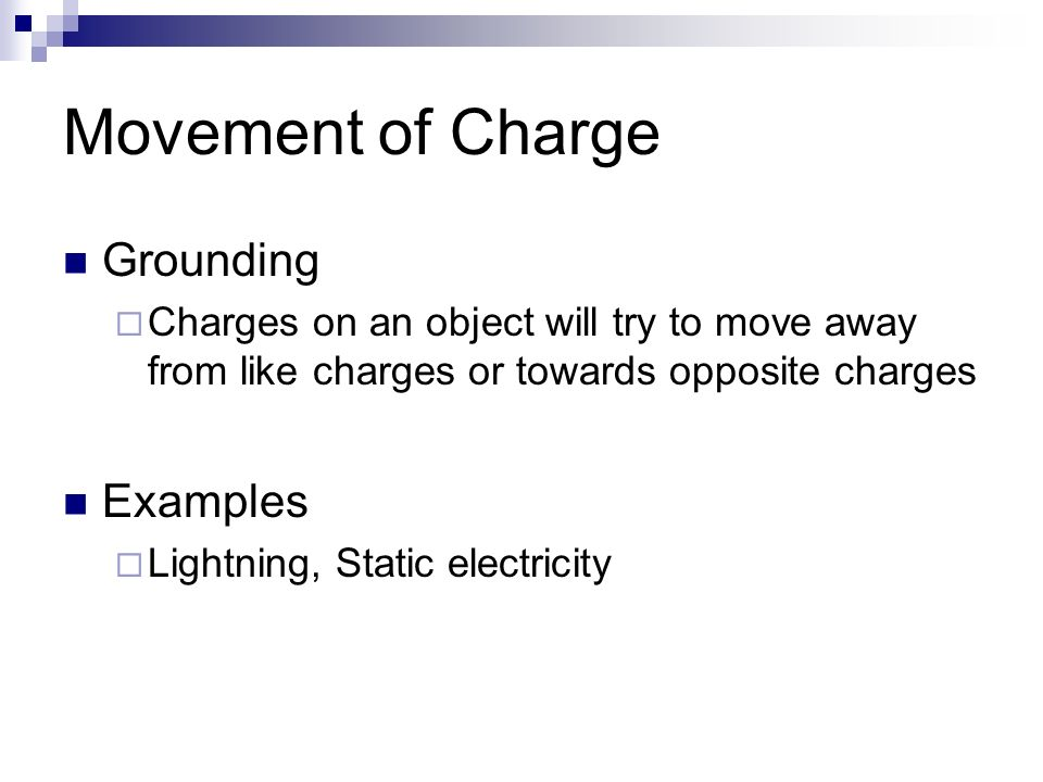 Movement of Charge Grounding Examples