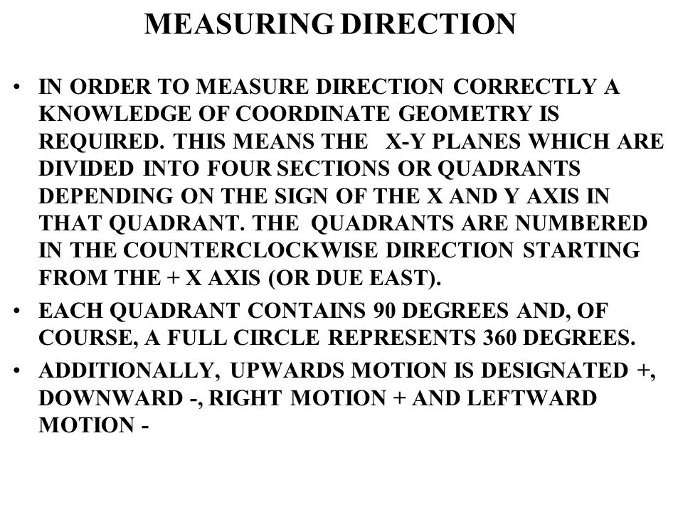 MEASURING DIRECTION