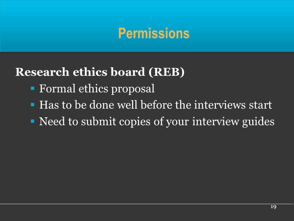Permissions Research ethics board (REB) Formal ethics proposal