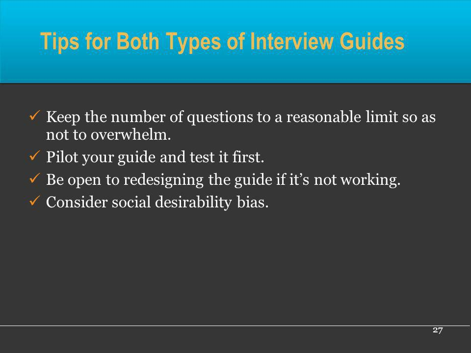 Tips for Both Types of Interview Guides