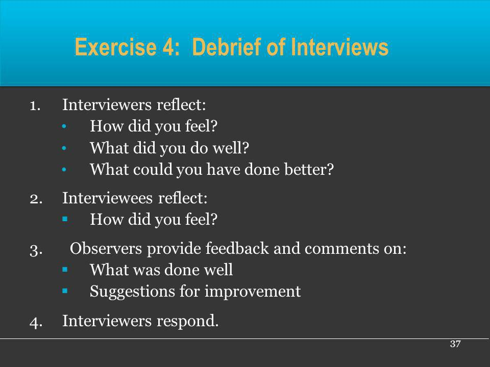 Exercise 4: Debrief of Interviews