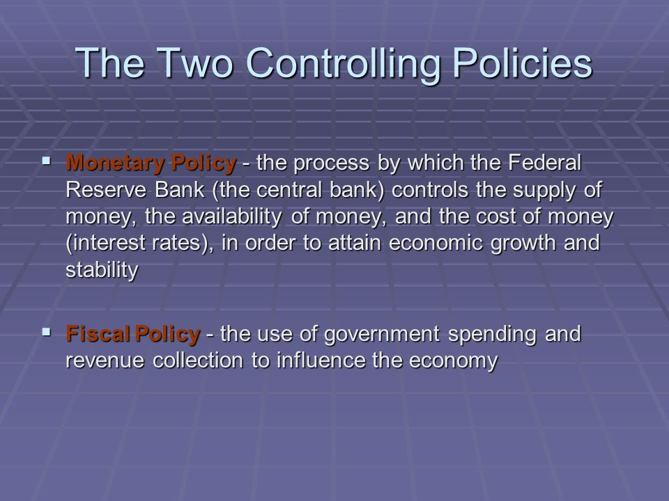 The Two Controlling Policies