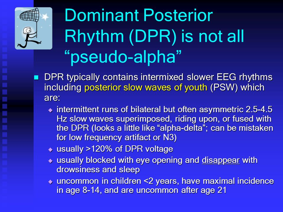 Dominant Posterior Rhythm (DPR) is not all pseudo-alpha
