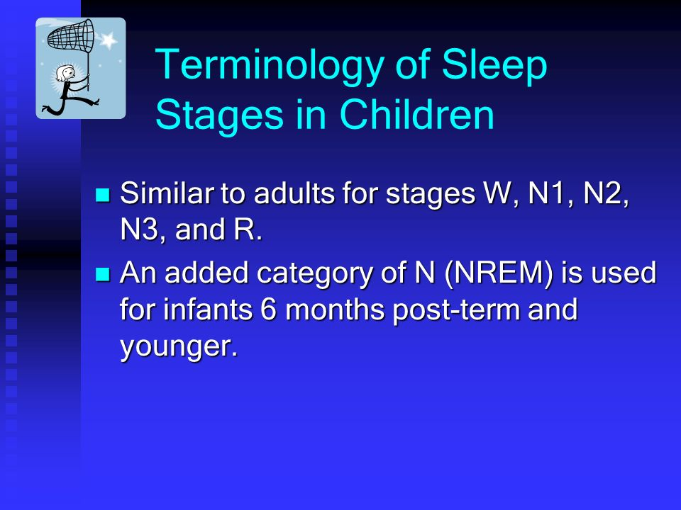Terminology of Sleep Stages in Children