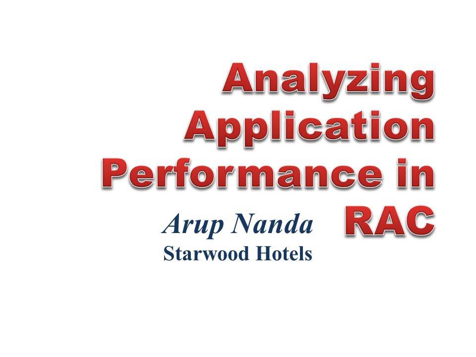 Analyzing Application Performance in RAC