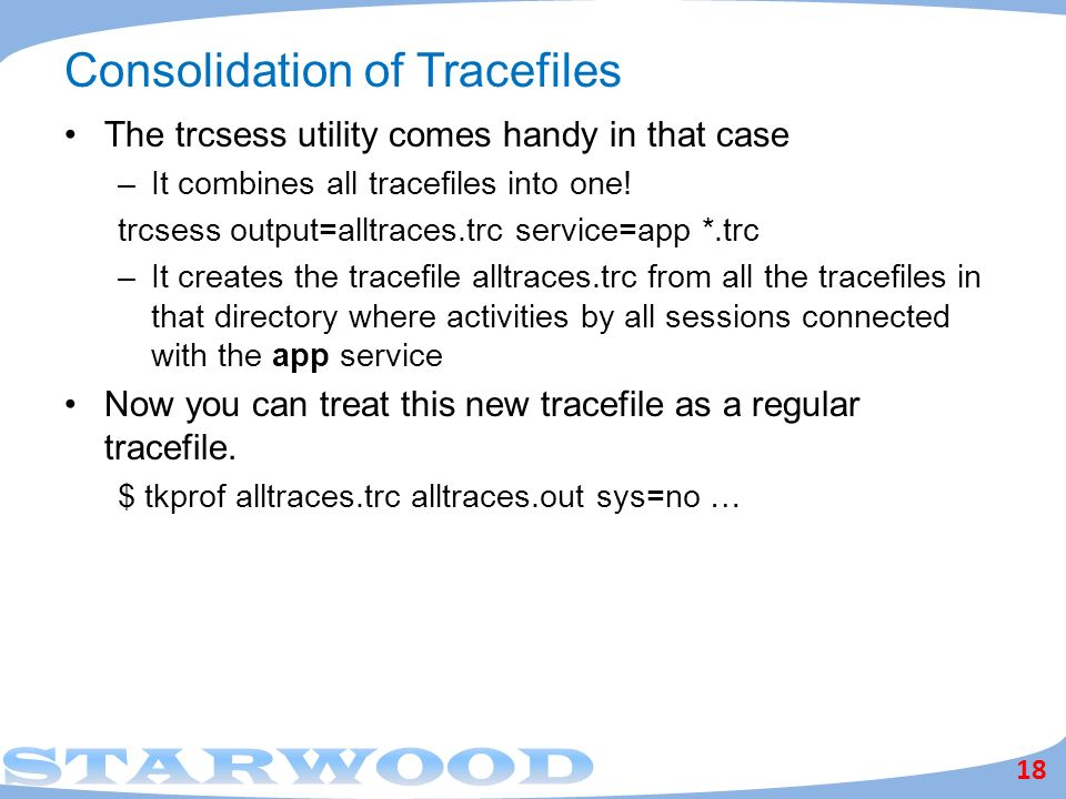 Consolidation of Tracefiles