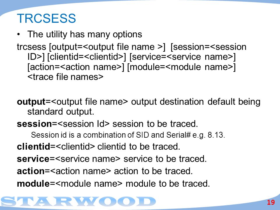 TRCSESS The utility has many options