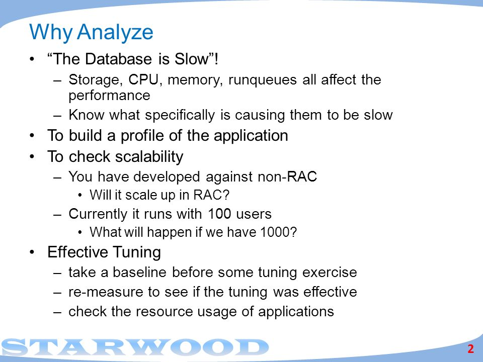 Why Analyze The Database is Slow !