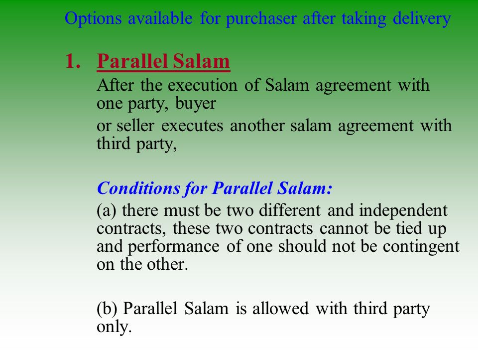 Parallel Salam Options available for purchaser after taking delivery