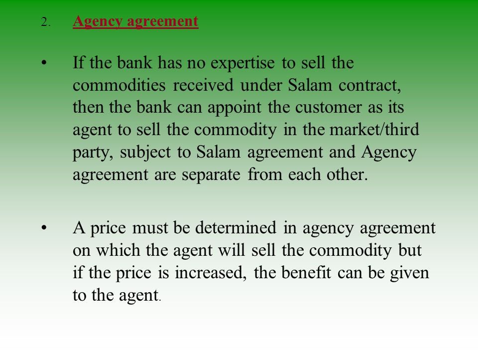 2. Agency agreement