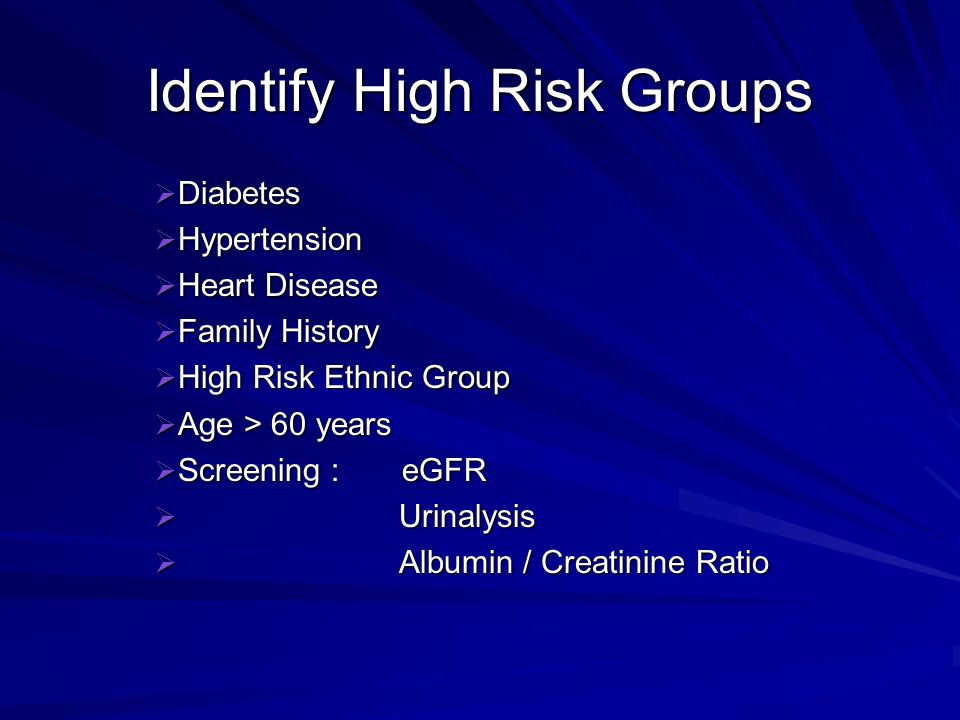 Identify High Risk Groups