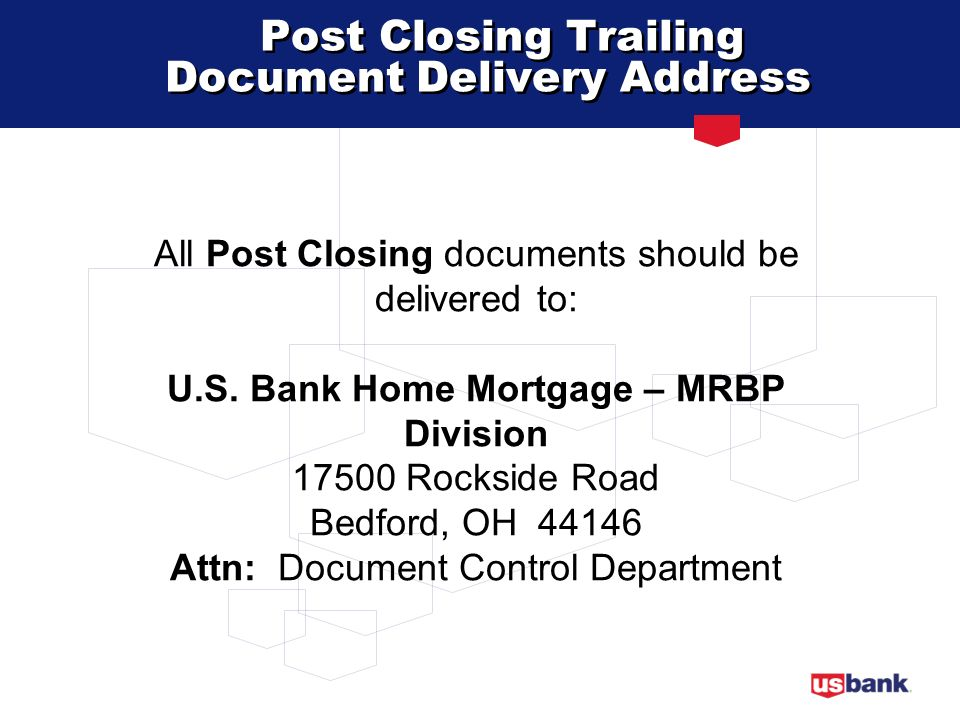 Post Closing Trailing Document Delivery Address