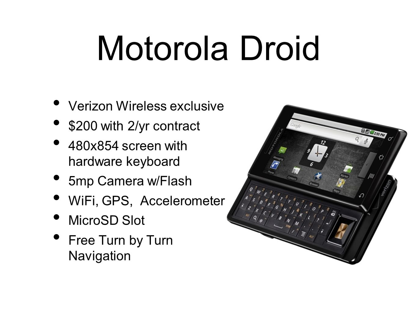 Motorola Droid Verizon Wireless exclusive $200 with 2/yr contract