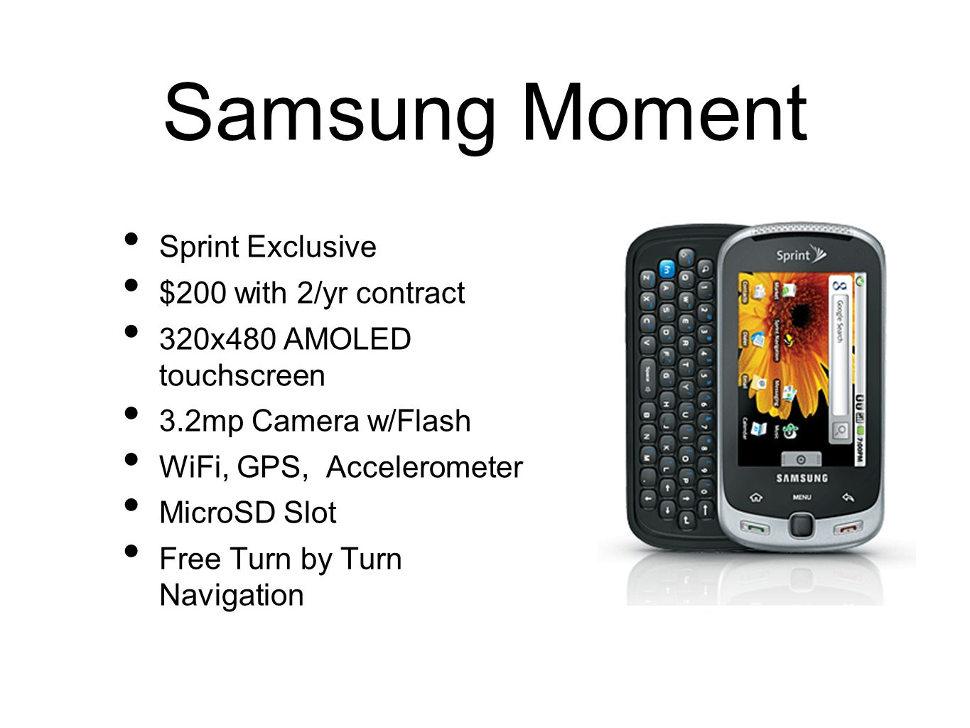 Samsung Moment Sprint Exclusive $200 with 2/yr contract
