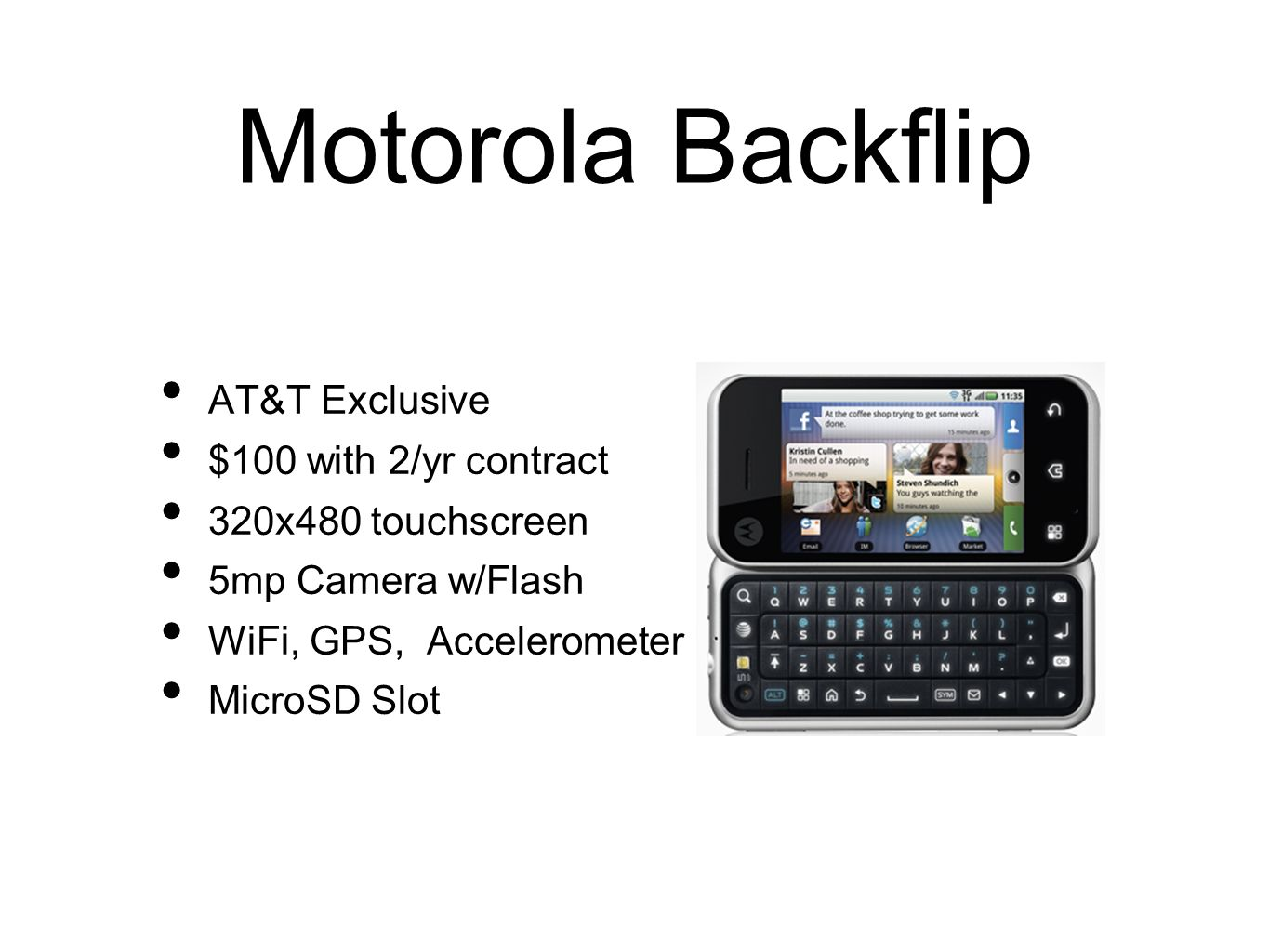 Motorola Backflip AT&T Exclusive $100 with 2/yr contract